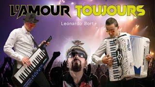 L'AMOUR TOUJOURS - COVER FISARMONICA - LEONARDO BORT
