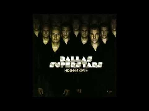 Dallas Superstars - Like A Superstar