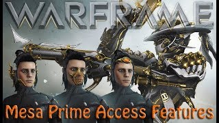 Warframe - Mesa Prime Access Features