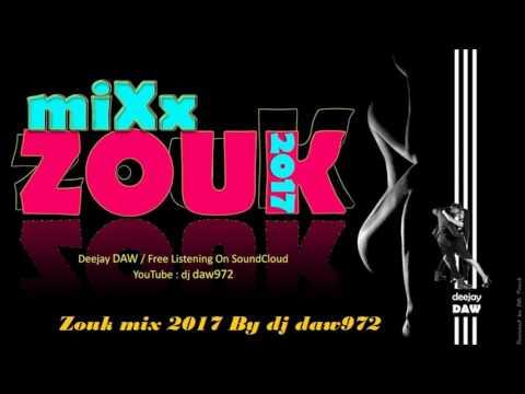 Zouk mix 2017 By dj daw972