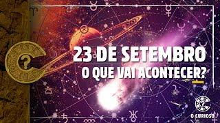 23 DE SETEMBRO: O que vai acontecer?