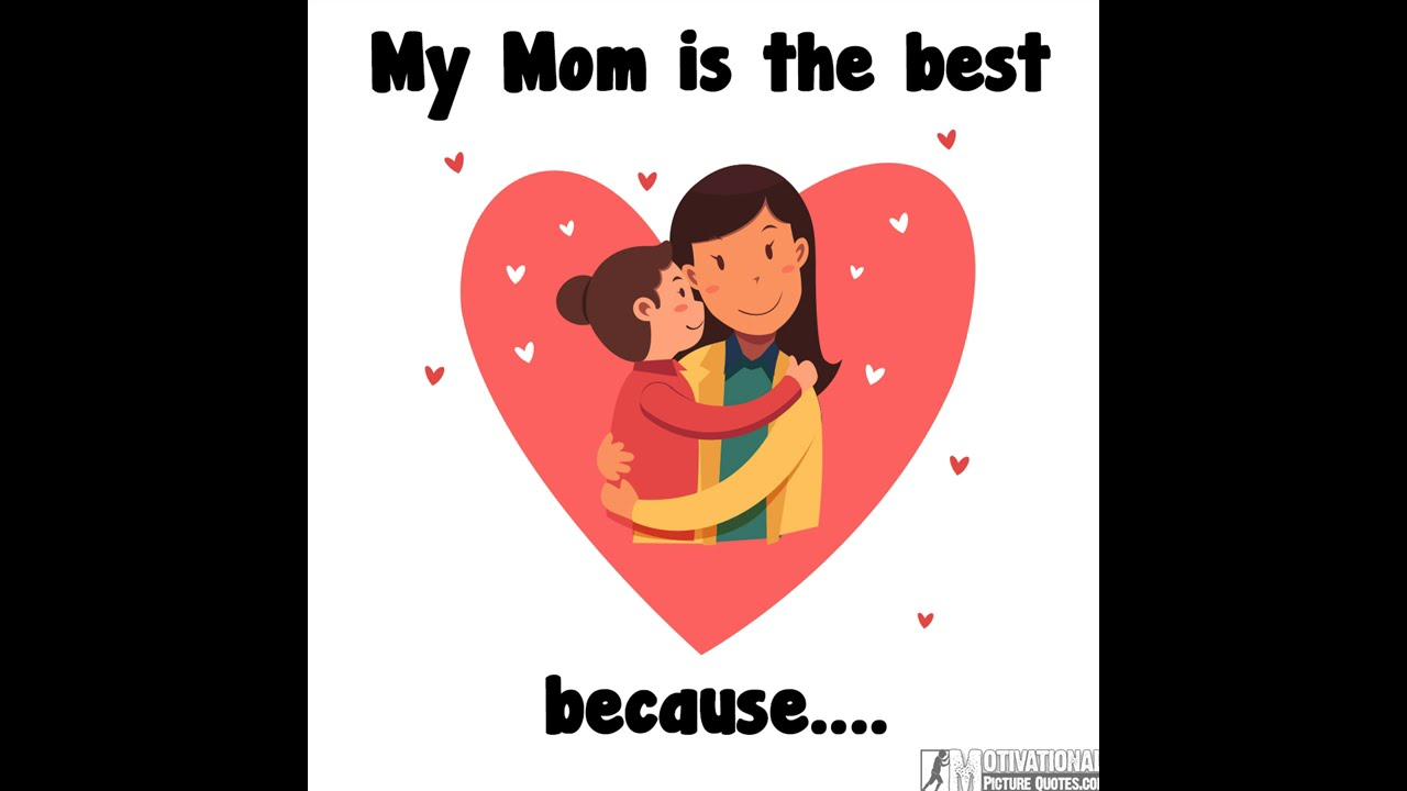 I Love You Mom Best Mothers Day Or Birthday Message For Mother