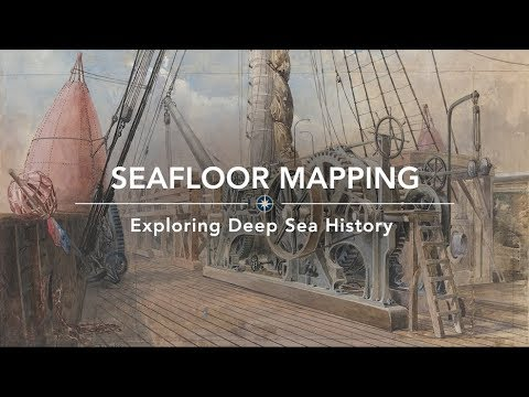 Exploring the Deep Sea History of Seafloor Mapping | Nautilus Live