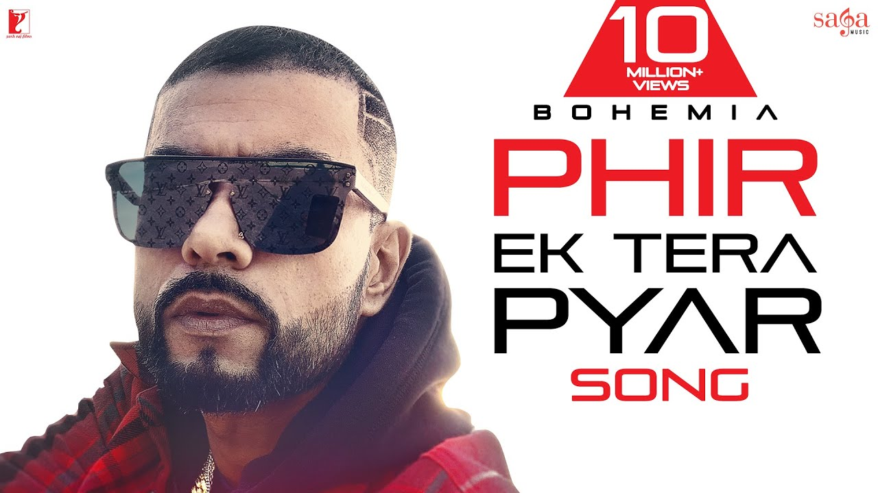 Phir Ek Tera Pyar | Bohemia Video