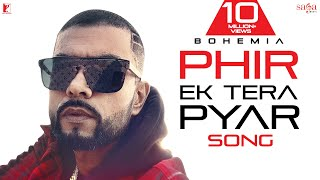 Phir Ek Tera Pyar | Bohemia | Ft | Devika | New Hindi Punjabi Song 2020 | New Hip Hop Song, Rap Song