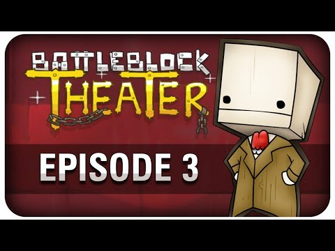 BATTLEBLOCK THEATER [HD+] - EPISODE 3 ★ Let's Play