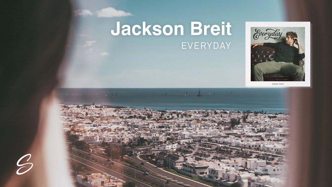 Jackson Breit - Everyday