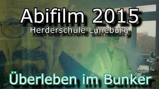 Abifilm 2015▐ Herderschule Lüneburg