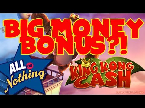 ** King Kong Cash ** ALL or NOTHING Going for BIG MONEY!!