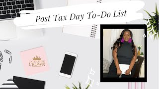 Post Tax Day To-Do List