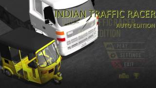 Indian Traffic Racer - Auto Edition(This is the demo video of the popular Android and iOS Game called 'Indian Traffic Racer - Auto Edition'. The video shows how the menus are handled, what are ..., 2015-10-05T12:39:56.000Z)