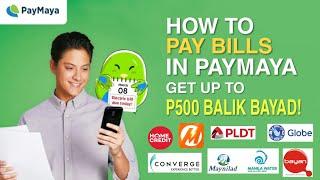 How to PAY BILLS in PAYMAYA | Get up to P500 CASHBACK! #BalikBayad screenshot 1