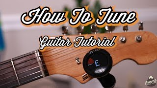 How to Tune Your Guitar--Tuning with a clip on tuner (snark tuner)