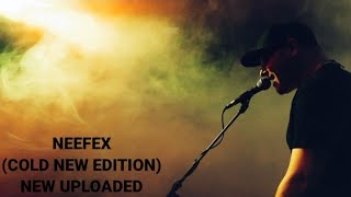 Download Neefex (Cold song) new edition/new neefex song/ new uploaded song neefex