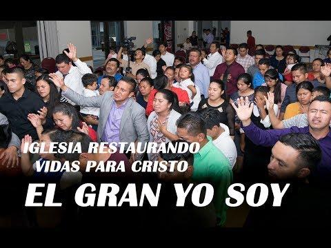 EL GRAN YO SOY/MINISTERIO RESTAURANDO VIDAS PARA CRISTO