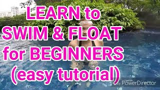 Learn to swim & float for beginners *(easy tutorial)