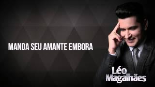 Não Vou Ser Seu Ex - Léo Magalhães 2015