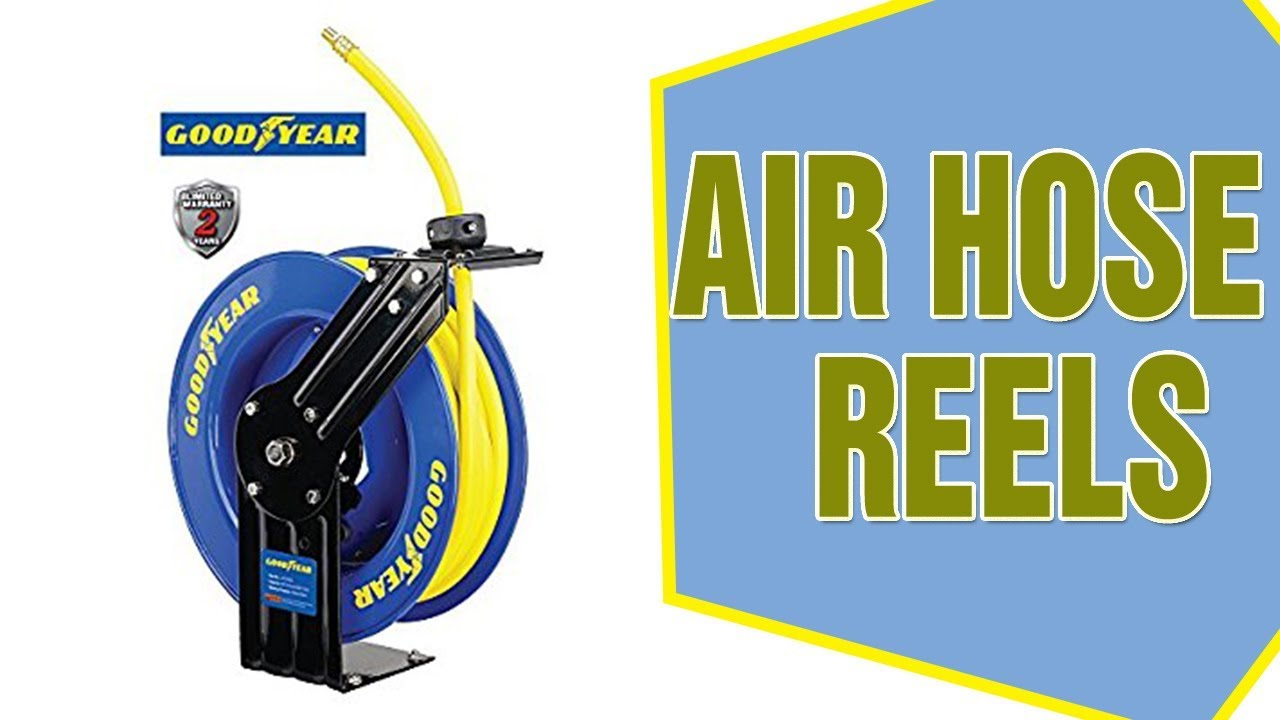 Best Air Hose Reels To Purchase Air Hose Reels Reviews Youtube