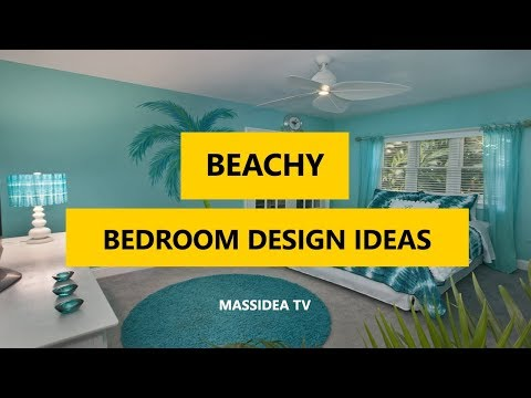 50+ Awesome Beautiful Beachy Bedroom Design Ideas 2018