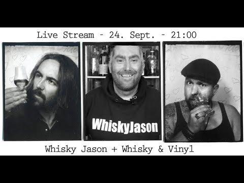 #469 - LIVE STREAM mit Whisky & Vinyl am Sonntag 24. Sept 2017 um 21.00 Uhr