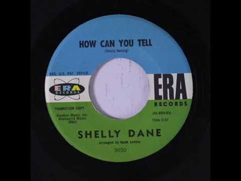 SHELLY DANE - How Can You Tell