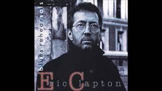Eric Clapton - Blues Rehearsals (1994) - Bootleg Album