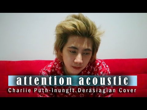 Charlie Puth - Attention acoustik cover by inung ft.DERA SIAGIAN