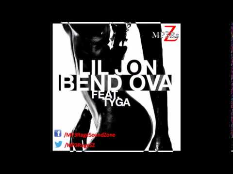 Lil Jon - Bend Ova (Ft. Tyga) CDQ
