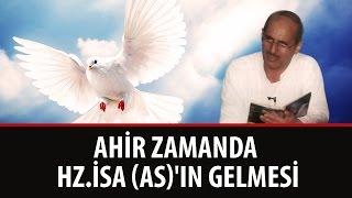 Ali Uçar - Ahir zamanda Hz.İsa (as)'ın Gelmesi