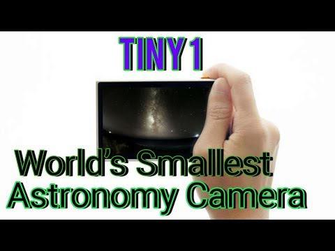 Tiny1 World's Smallest Astronomical Camera: A small Hubble in your palm