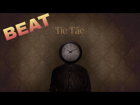 ( Beat ) Tích Tắc - B Ray