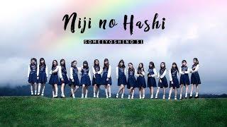 SY51 - สะพานสายรุ้ง Niji no Hashi [ Official MV ]