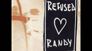 Watch Randy Refused video