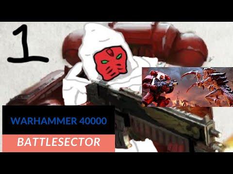 Warhammer 40000 Battlesector: Playthrough 1 - Introductions |