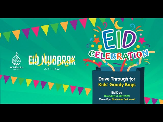 Eid Al-Fitr 2021 Drive-Thru Celebration