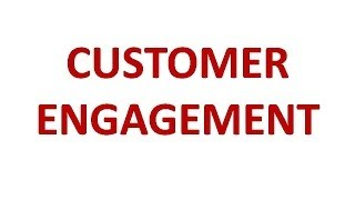 CUSTOMER ENGAGEMENT 2014