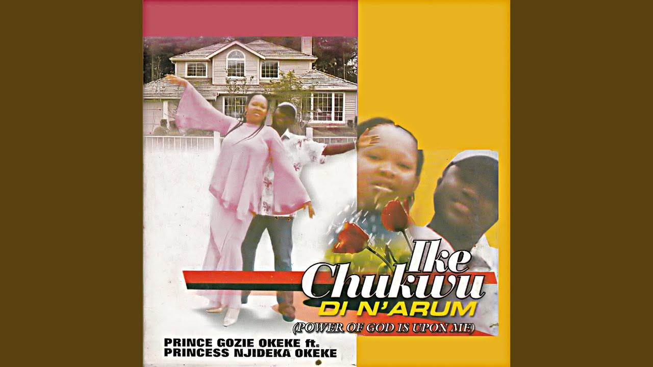 Download Ike Chukwu Di N'arum, Pt. 1