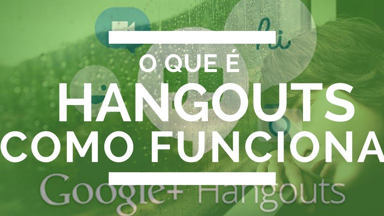 Hangouts o que e como funciona o google hangouts youtube hangouts o que e como funciona o google hangouts stopboris Images