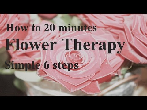 FREE simple Flower therapy 20 minutes relaxing images,healin