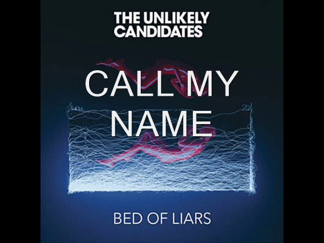 the-unlikely-candidates-call-my-name-tak-tak
