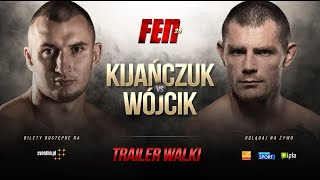 FEN 28 | Kijańczuk VS Wójcik | TRAILER