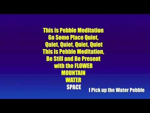Pebble Meditation with Lyrics - Karaoke Version also Available