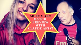 UNITED VS ARSENAL MATCH PREVIEW FT. CLAUDE AFTV!