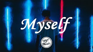 NEFFEX - Myself (Lyrics)