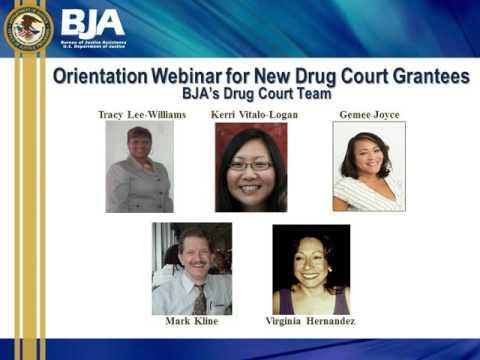 Orientation Webinar for BJA Drug Court Grantees