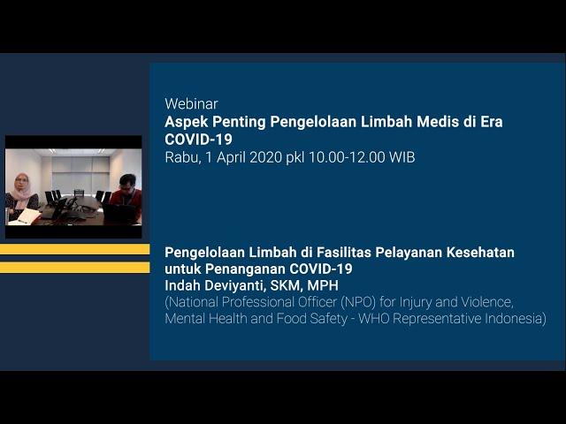 Pengelolaan Limbah di Fasilitas Pelayanan Kesehatan untuk Penanganan COVID 19