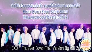 EXO - Thunder Cover Thai Version By Gift Zy