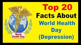 World Health Day (Depression)  - Facts