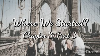 Where We Started? Chapter 3: Part 3 - Shawn Mendes Imagine