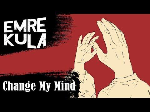 02. Emre Kula - Change My Mind
